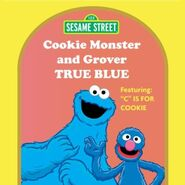 CookieMonsterandGroverTrueBlue2010Reissue