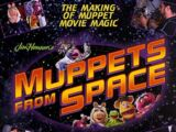 Muppets from Space: The Making of Muppet Movie Magic
