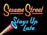 Sesame Street Stays Up Late