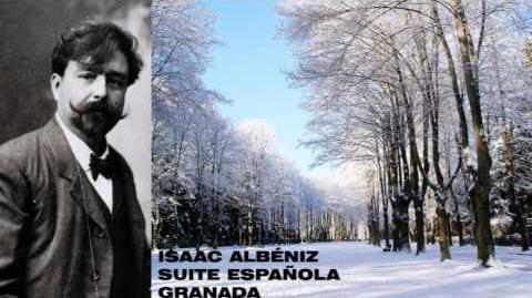 ISAAC ALBÉNIZ - SUITE ESPAÑOLA - GRANADA