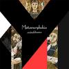 Song-Metamorphobia