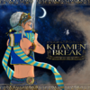 Song-KHAMEN-BREAK