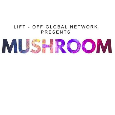 Mushroom leift off