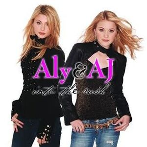 Aly & AJ - Into The Rush (Japanese Import Cover)