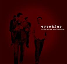 Eyeshine - Red Stripes White Lights