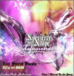 DJ Xefuzion - Mixtape - The Xperience Mixtape (Original Version) - Front