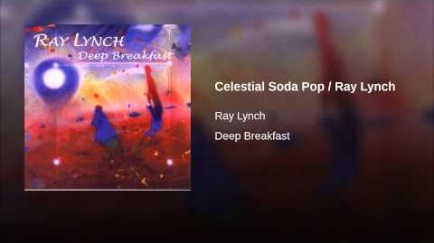 Celestial Soda Pop Ray Lynch