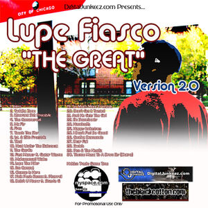 Lupe Fiasco - Mixtape - DigitalJunkeez.com Presents... Lupe Fiasco- The Great