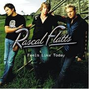 A1 Rascal Flatts Feels Like Today cover