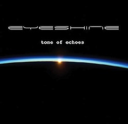 Eyeshine - Tone of Echoes