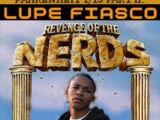 Fahrenheit 1/15 Part II: Revenge Of The Nerds:Lupe Fiasco