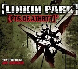 LinkinPark-Pts.Of.Athrty-FrontCover