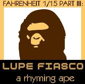 File:Lupe Fiasco - Mixtape - Fahrenheit 1-15 Part III- A Rhyming Ape.jpg