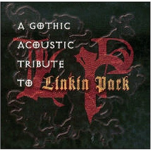 File:Linkin Park - Gothic Acoustic Tribute To Linkin Park - Front Cover.jpg