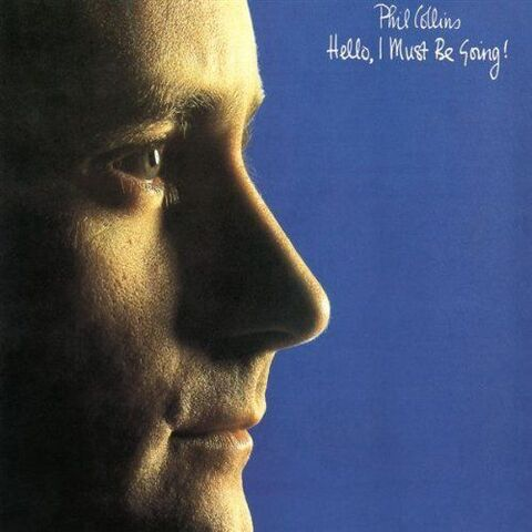 File:Phil Collins - Hello, I Must Be Going.jpg