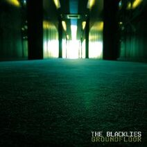 The Blacklies-Groundfloor(Uk Division,2008)