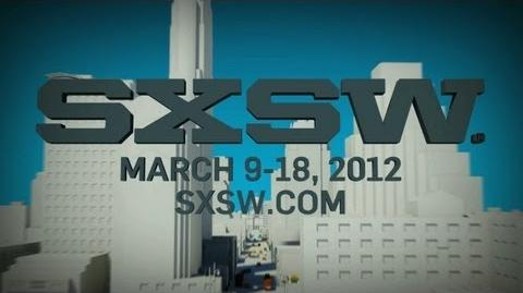SXSW The World Comes To Austin