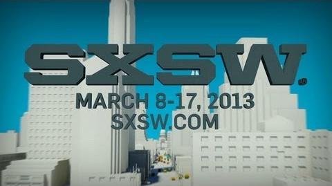 SXSW 2013 The World Comes to Austin