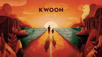 Kwoon - Life w Lyrics (Official music)