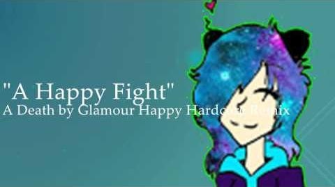 "-Happy Hardcore- ""A Happy Fight"" (Death by Glamour Remix) -BluePanda UNLOCKABLE Theme-"