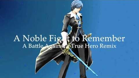 "-Trance- ""A Noble Fight To Remember"" (Battle Against a True Hero Remix) -Venturian's Genocide Theme-"