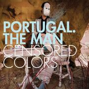 Portugal-the-man-censored-colors