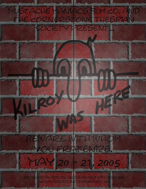 Kilroy Was Here! Poster