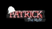Patrick the Movie Title