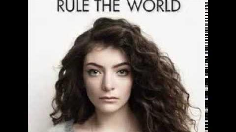 LORDE - Everybody Wants To Rule The World
