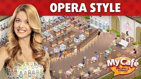 My Cafe Opera Style