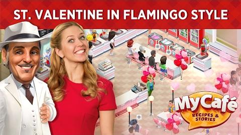 My Cafe St. Valentine's in Flamingo Style