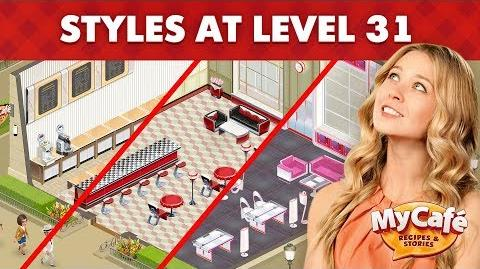 My Cafe Level 31 Styles Comparison