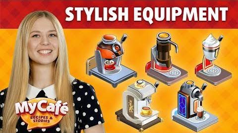 My Cafe Stylish Equipment
