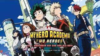 My Hero Academia Two Heroes (Anime-Trailer)