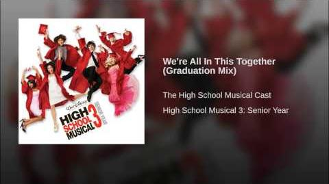 We're All In This Together (Graduation Mix)