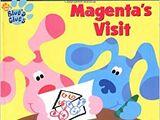 Magenta's Visit/Gallery