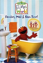 Elmo's World Families, Mail, & Bath Time VHS Cover