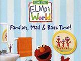 Elmo's World: Families, Mail, & Bath Time (2004)