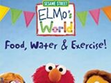 Elmo's World: Food, Water and Exercise! (2005)