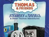 Steamies vs. Diesels and Other Thomas Adventures