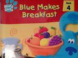 Blue Makes Breakfast