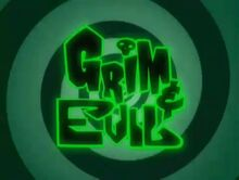 Grim and Evil