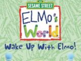 Elmo's World: Wake Up With Elmo (2002)
