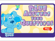 Blue Answers Your Questions 1