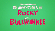 The Adventures of Rocky and Bullwinkle 2018 Series Title