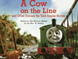 A Cow on the Line and Other Thomas the Tank Engine Stories