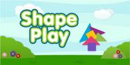 Shape Play 1