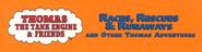 Races,RescuesandRunawaysandOtherThomasAdventures1999VHStop