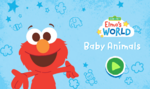Elmo's World Baby Animals1