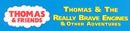 ThomasandtheReallyBraveEnginesandOtherAdventuresVHStop